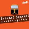 Sundari Sundari Onnorungi Vaa (Remix)