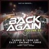 Back Again Volume 2 (Bounce Mix) Dj's Bon Lee & Yannis G - Mc's Eazy Em:Dmc & Vinnie