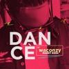 WACONZY - DANCÉ