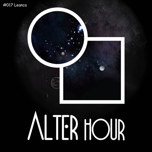 Alter Hour Mix Series #017 - Leanca