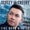 Five More Minutes (Scotty McCreery Acoustic Cover)