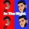 In The Night - Buddahman & Shrlvn