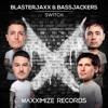Blasterjaxx & Bassjackers - Switch
