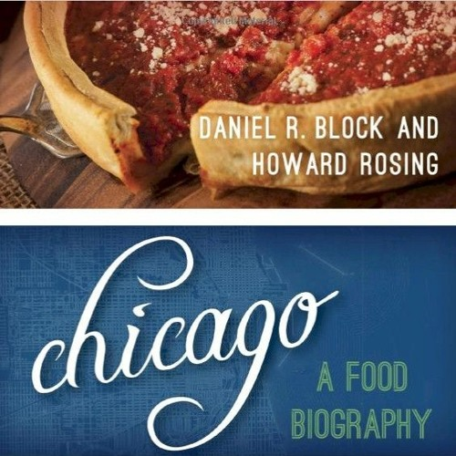 Food Biography of Chicago
