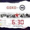Geko ft. NSG - 6:30 Instrumental (Prod. by Ak Marv) | IG - @armvellous