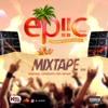 EPIIC MIXTAPE (Sun june 17th)
