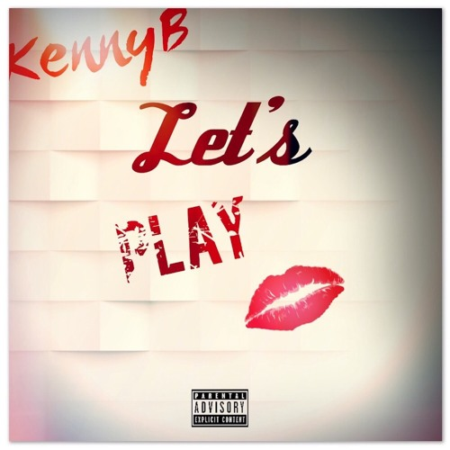 Kenny B - Let's Play