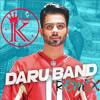 Daaru Band - DJ Krome REMIX (Feat. Mankirt Aulakh)