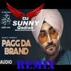 Pagg Da Brand Remix Ranjit Bawa Dj Sunny Qadian