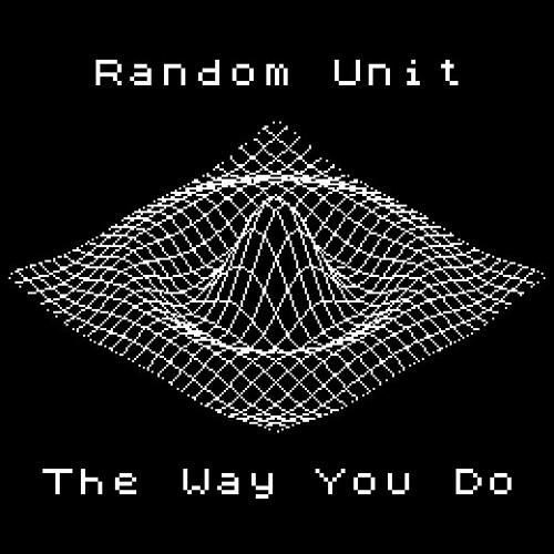 The Way You Do