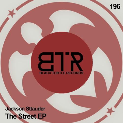 Jackson Sttauder - The Street EP [BTR196]
