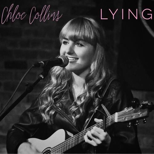 LYING By Chloe Collins