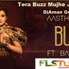 Tera Buzz Mujhe Jeene Na De Aastha Gill And Badshah Club Mix Djaman Gorakhpur Mp3