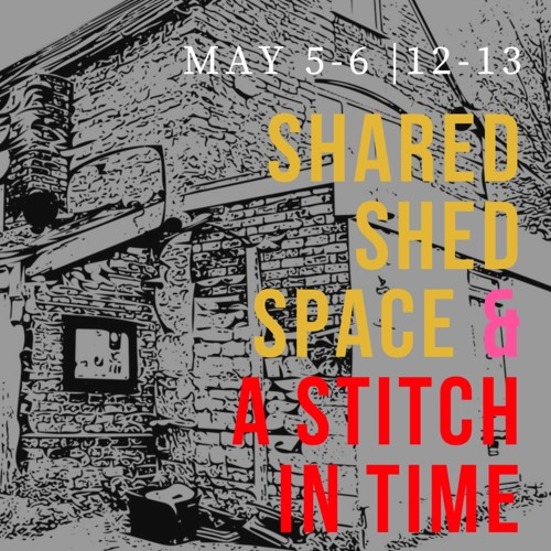 Shared Shed Space - Session 3- May 12th 2018