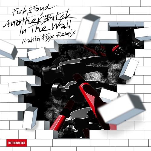 Pink Floyd - Another Brick In The Wall (Maltin Fixx Remix