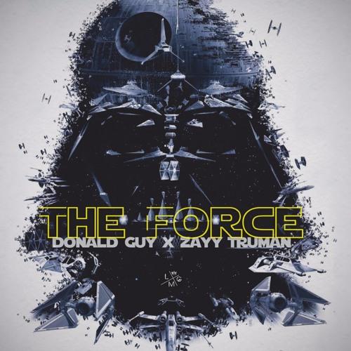 Donald Guy X Zayy Truman - The Force (Remix Album)