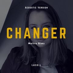 Changer (Rock/Acoustic Version)