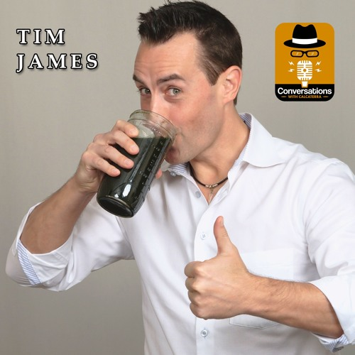 EP54 – Tim James (Health Coach) - Conversations with Calcaterra
