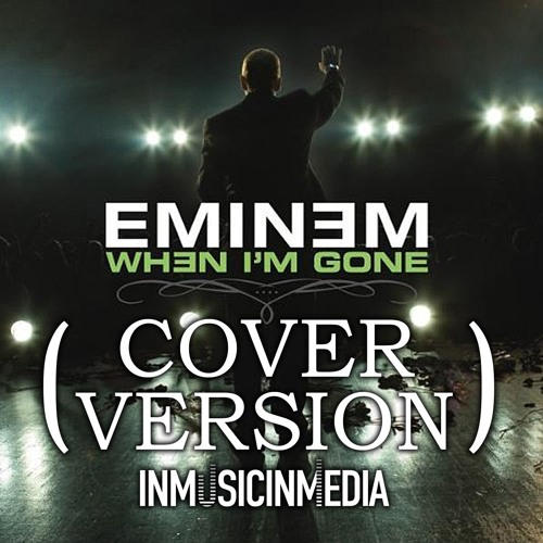 When I'm Gone - Eminem [Eastbrook School Cover] - East London