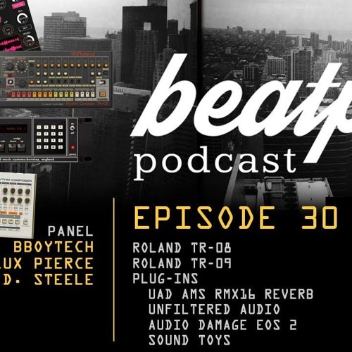 Beatppl Podcast Episode 30 - TR - 09 and TR - 08