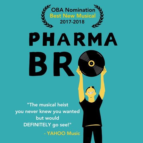 PharmaBro Off-Broadway