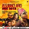 assurance  Naija Afrobeat mix.  2018