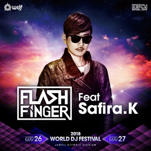Flash Finger @ World DJ Festival 2018-05-26 Artwork
