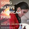 Song Native American Pride / Music Epic Orchestra