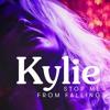 Kylie Minogue - Stop Me From Falling (Tony Change BottMix)