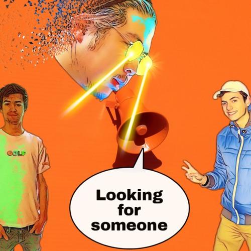 Josh Pan - Looking for Someone (Manukapp Remake)