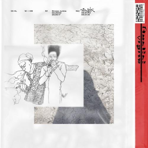Oli XL — Stress Junkie (W - I 09)