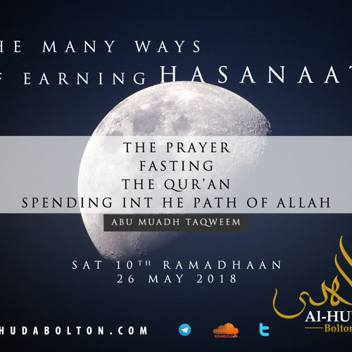 Many Ways Of Earning Hasanaat