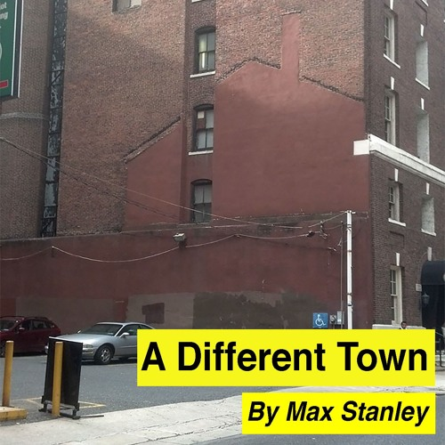A Different Town