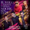 Il Volo, Gente De Zona - Noche Sin Día  (Double Beats) Extended Mix