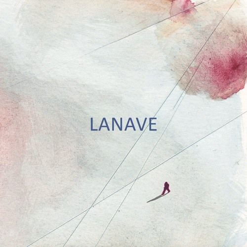 """LANAVE """"LANAVE"""" (Ep)"""