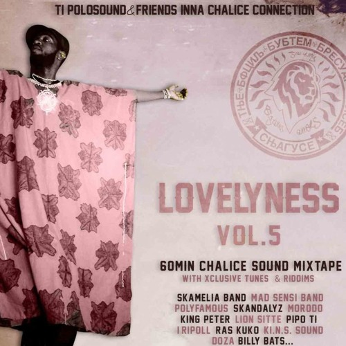 Ti Polosound & Friend - LOVELYNESS 5