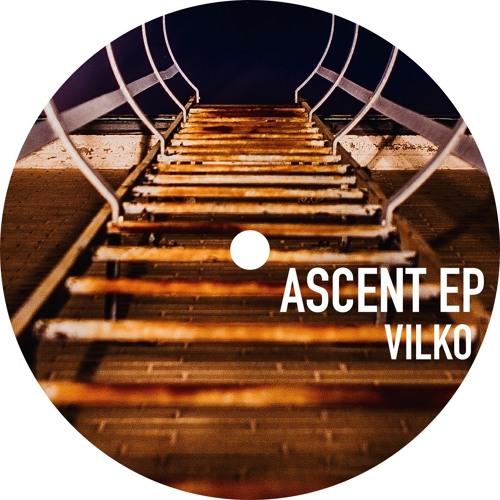 Vilko - Ascent EP