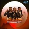 L2B Gang - Qui Nous Lempêche