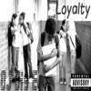 Loyalty - DJ BIG E mp3