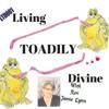 LTD001 Living Toadily Divine