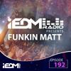 Funkin Matt - iEDM Radio 192 2018-05-27 Artwork