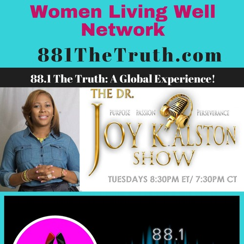Women Living Well Network The Dr Joy K Alston Show By