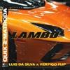 QUIX & Matroda - Lambo (Luis Da Silva & VER7!GO Flip)