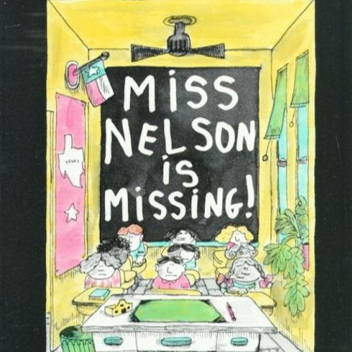 Episode 44 - Miss Nelson is Missing!