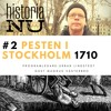 2. Pesten i Stockholm tog 22 000 stockholmares liv