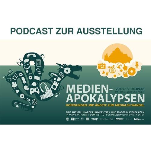 """Podcast """"Medienapokalypsen"""", Universitäts- und Stadtbibliothek Köln"""