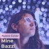 Mine (Cover Bazzi)
