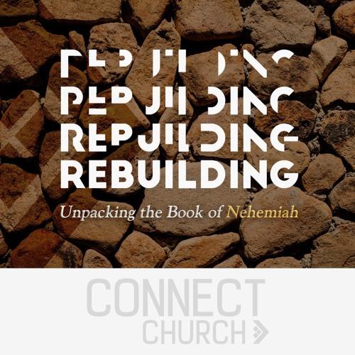 Rebuilding - When it gets personal (Nehemiah 6)