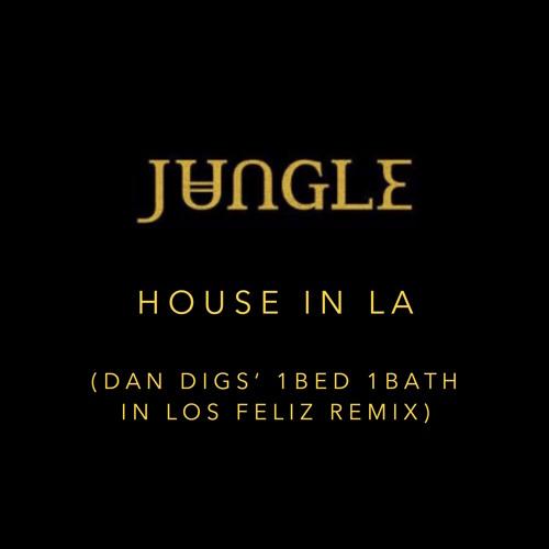 House in LA (Dan Digs' 1Bed 1Bath in Los Feliz Remix)