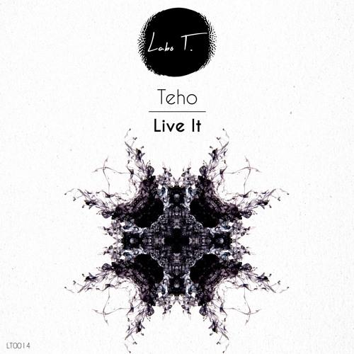 Teho - Live It (Original mix) SNIPPET